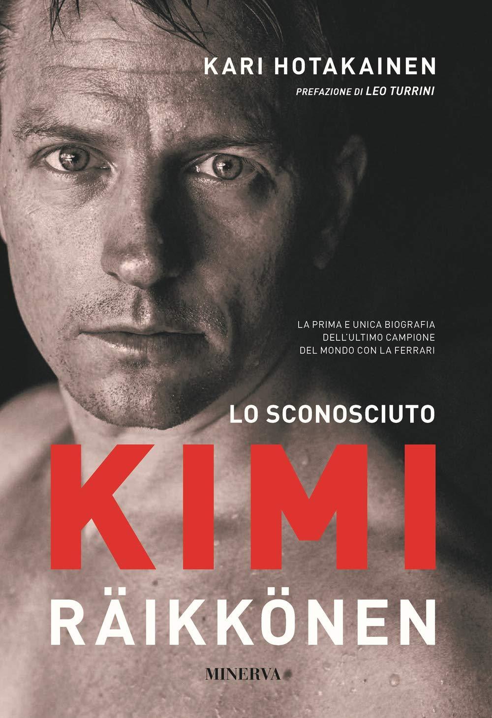 Recensione: Lo Sconosciuto Kimi Raikkonen.